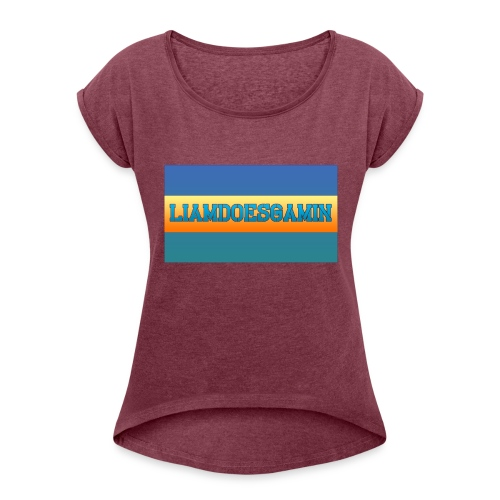 LiamDoesGamin - Women's T-Shirt with rolled up sleeves