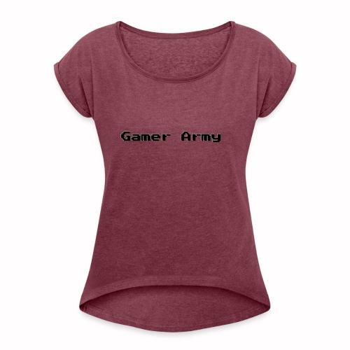 Gamer Army - Frauen T-Shirt mit gerollten Ärmeln