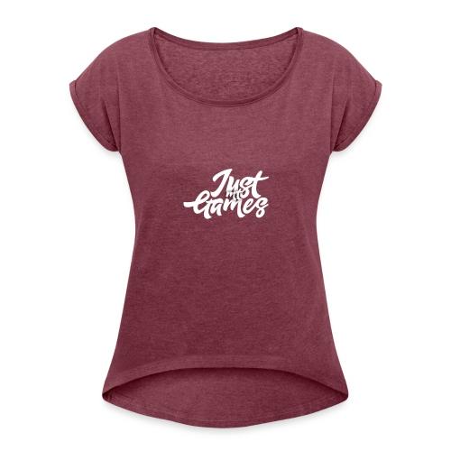 JustMTgames - Vrouwen T-shirt met opgerolde mouwen