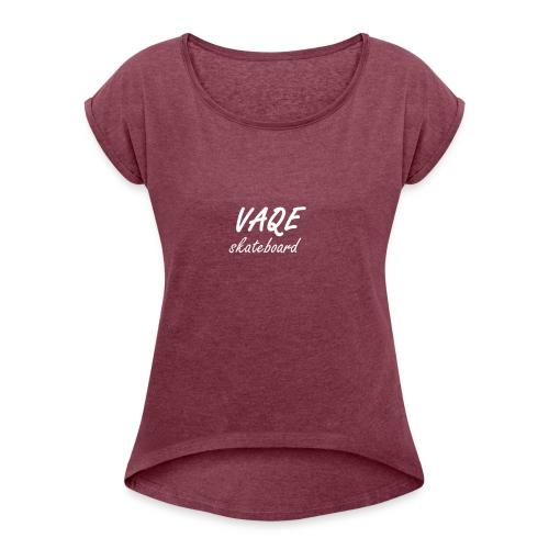 vaqe skate - T-shirt à manches retroussées Femme