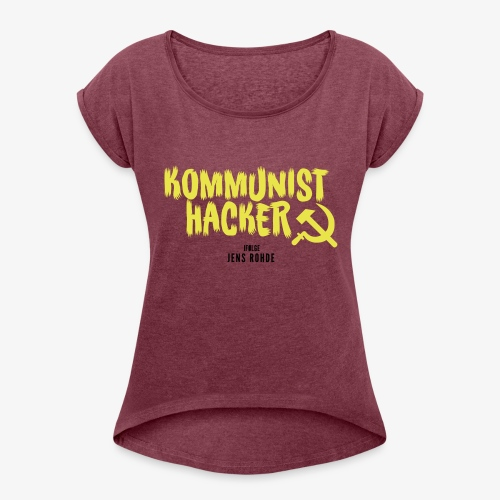Kommunist Hacker ifølge Jens - Dame T-shirt med rulleærmer