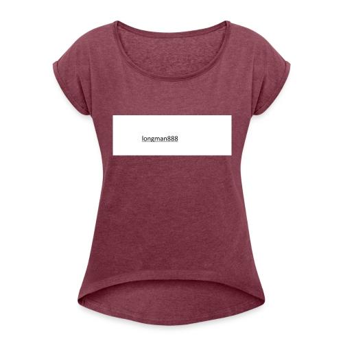 Unbenannt - Frauen T-Shirt mit gerollten Ärmeln