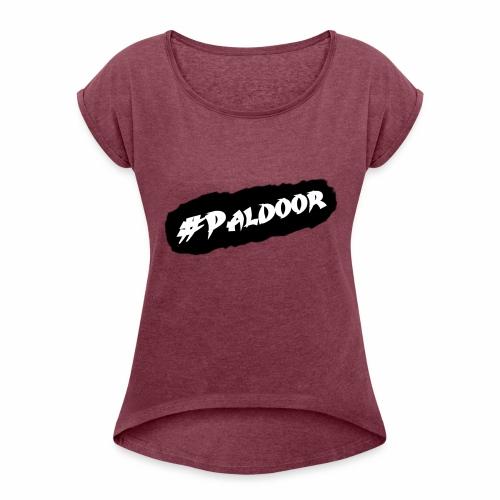 Paldoor - Frauen T-Shirt mit gerollten Ärmeln