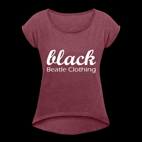 Black Beatle Clothing - Frauen T-Shirt mit gerollten Ärmeln