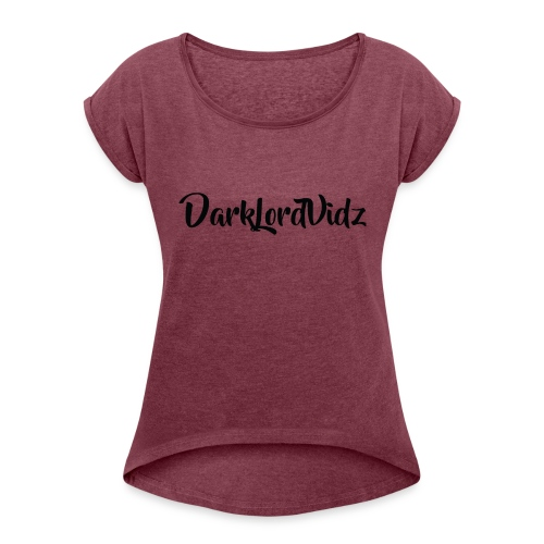 DarklordVidz Black Logo - Women's T-Shirt with rolled up sleeves