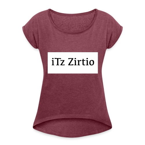 zirt - Women's T-Shirt with rolled up sleeves