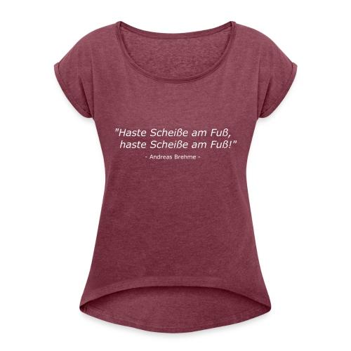 Andi Brehme Weisheit - Frauen T-Shirt mit gerollten Ärmeln