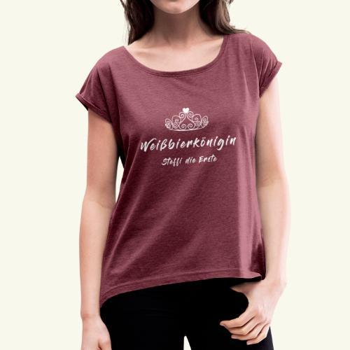 Koenigin White - Frauen T-Shirt mit gerollten Ärmeln