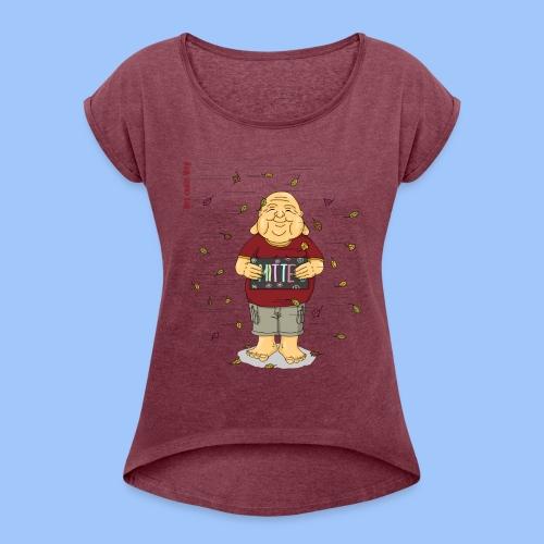 Mitte halten - Frauen T-Shirt mit gerollten Ärmeln