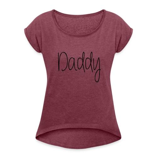 DADDY - T-shirt med upprullade ärmar dam