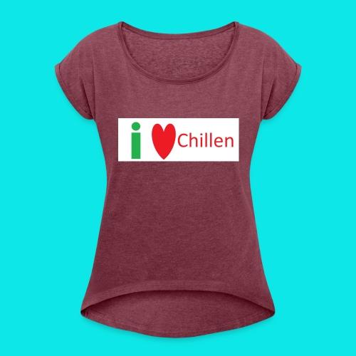 Ich Liebe Chillen - Frauen T-Shirt mit gerollten Ärmeln