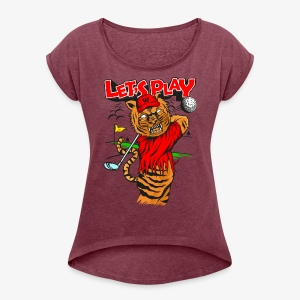 lets Play - Tiger golfing - Women's T-shirt with rolled up sleeves
