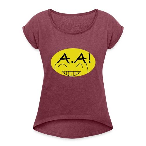 A.A! - Frauen T-Shirt mit gerollten Ärmeln