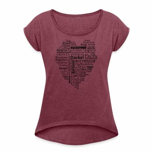 Hundeherz - Frauen T-Shirt mit gerollten Ärmeln