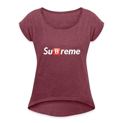 Subreme - Women's T-Shirt with rolled up sleeves