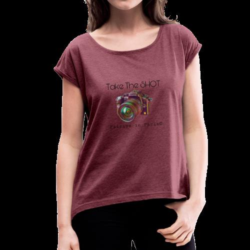 Fairies in Paris © - Take the SHOT - Frauen T-Shirt mit gerollten Ärmeln