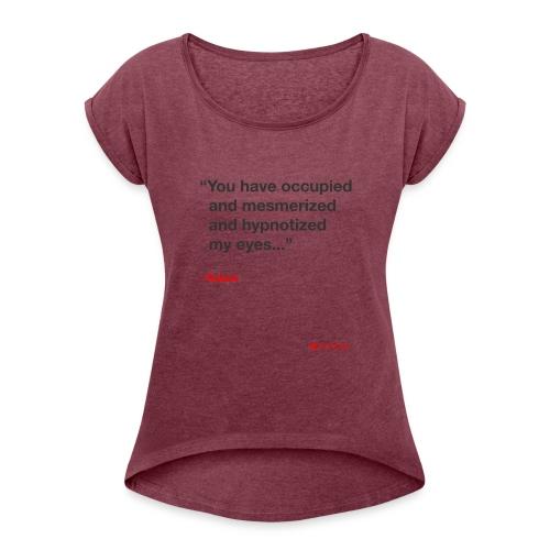 Mesmerized by Ruben - Dame T-shirt med rulleærmer