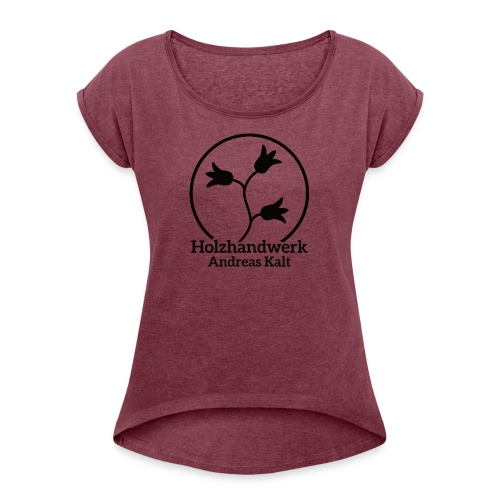 Black Holzhandwerk Logo - Women's T-shirt with rolled up sleeves