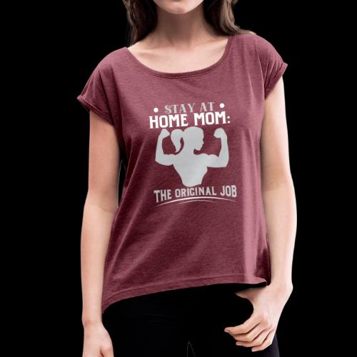 Proud Mom - Women's T-Shirt with rolled up sleeves