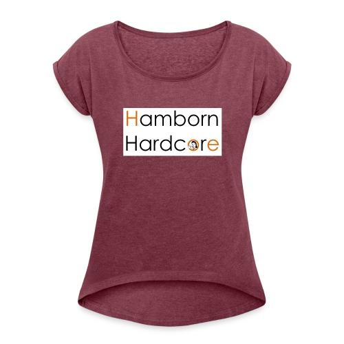 The Olgas Hamborn Edition 2 - Frauen T-Shirt mit gerollten Ärmeln