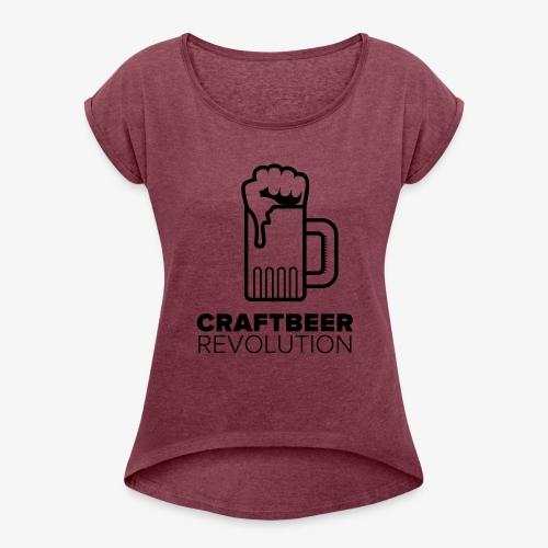 Craftbeer Revolution - Frauen T-Shirt mit gerollten Ärmeln