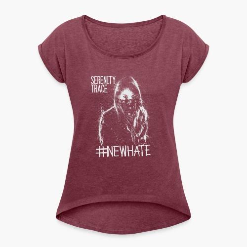 #NewHate Female - T-skjorte med rulleermer for kvinner