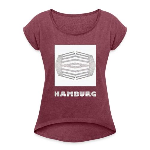 Hamburg #2 - Frauen T-Shirt mit gerollten Ärmeln