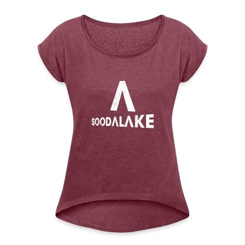 Soodalake A - Frauen T-Shirt mit gerollten Ärmeln