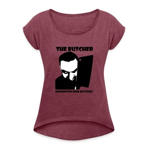 The Butcher - Frauen T-Shirt mit gerollten Ärmeln