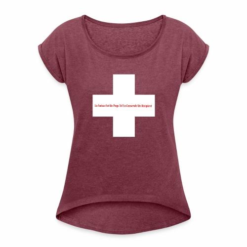 Design Super Suisse - T-shirt à manches retroussées Femme