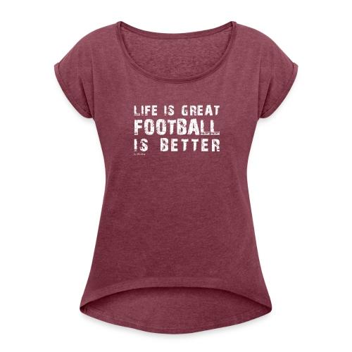 IFLMshirt_Life - Maglietta da donna con risvolti