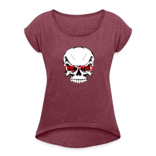 THE PYRO EDITION - Frauen T-Shirt mit gerollten Ärmeln