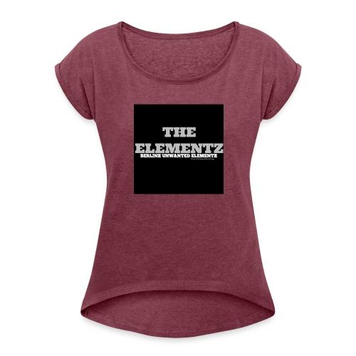The Elementz merchandise - Frauen T-Shirt mit gerollten Ärmeln
