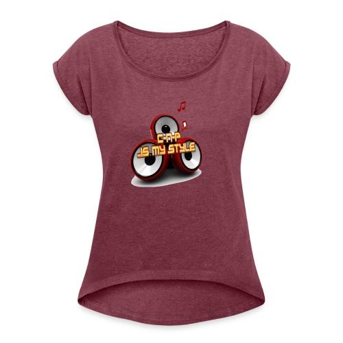 C-N-P .. Is My Style Logo - Frauen T-Shirt mit gerollten Ärmeln
