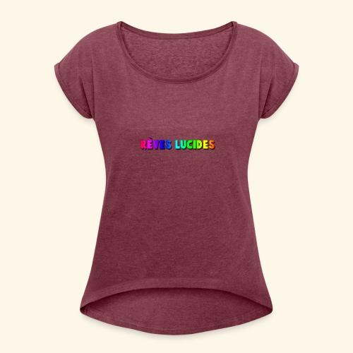 Rêves Lucides - T-shirt à manches retroussées Femme
