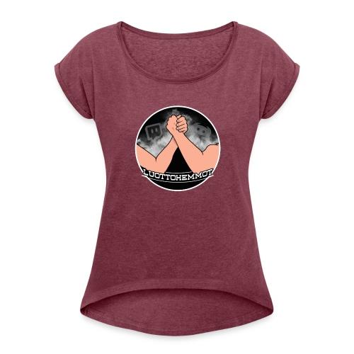 Luottohemmot_uusi - Naisten T-paita, jossa rullatut hihat