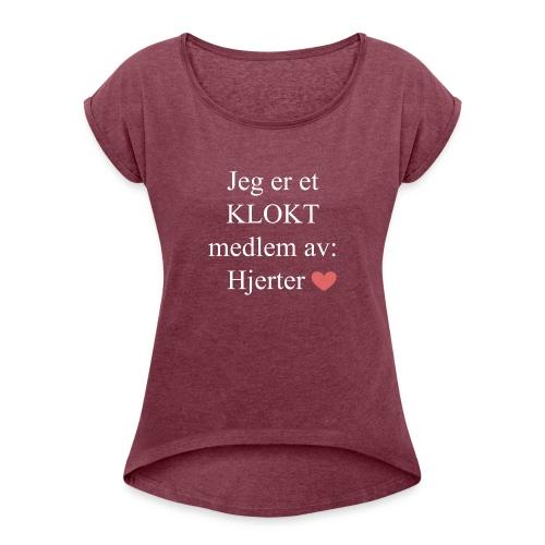 KLOKT Medlem - T-skjorte med rulleermer for kvinner