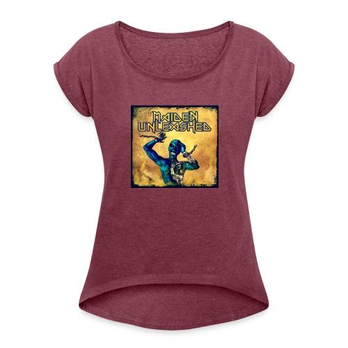 Maiden Unleashed - Frauen T-Shirt mit gerollten Ärmeln