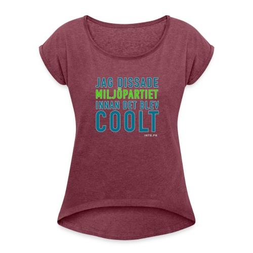 Dissa Miljöpartiet - T-shirt med upprullade ärmar dam