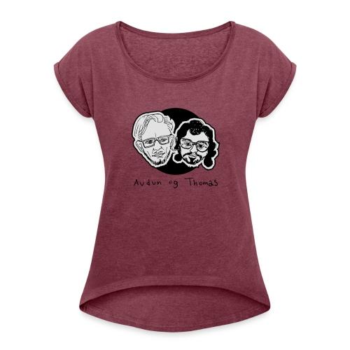 Audun og Thomas - T-skjorte med rulleermer for kvinner