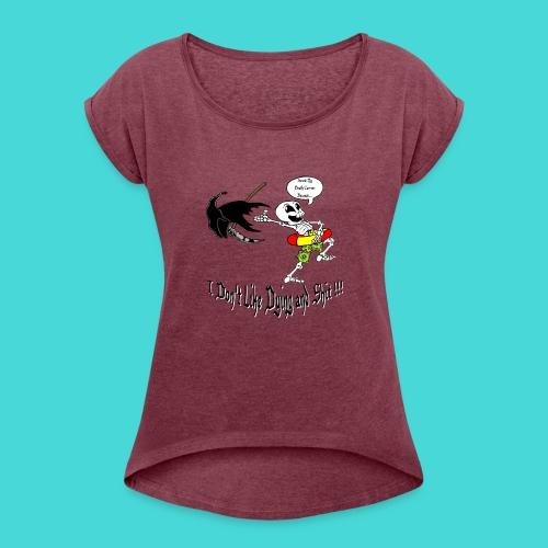 Happy Living Skeleton - Vrouwen T-shirt met opgerolde mouwen