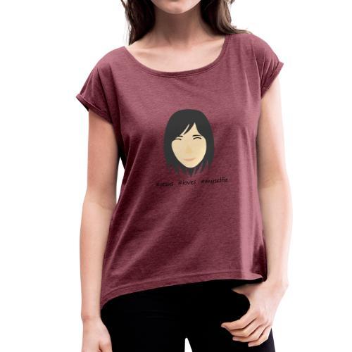jesus loves myselfie - Frauen T-Shirt mit gerollten Ärmeln