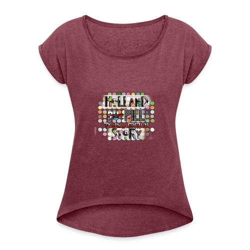 Pupille - Vrouwen T-shirt met opgerolde mouwen