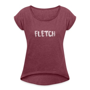FLETCH Design v2 - Women's T-shirt with rolled up sleeves