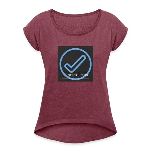 The2Joetoebers - Vrouwen T-shirt met opgerolde mouwen