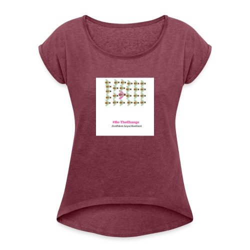 BeTheChange - Women's T-shirt with rolled up sleeves
