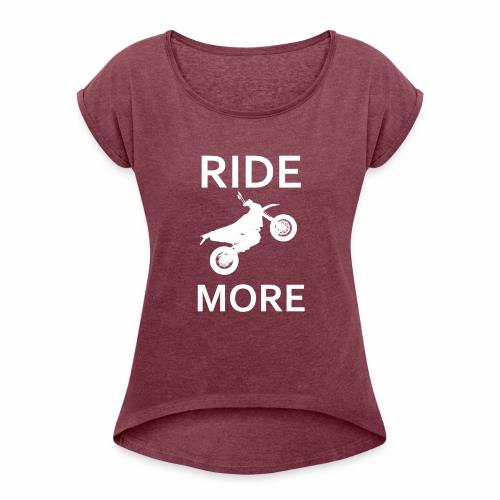 Ridemore - Frauen T-Shirt mit gerollten Ärmeln