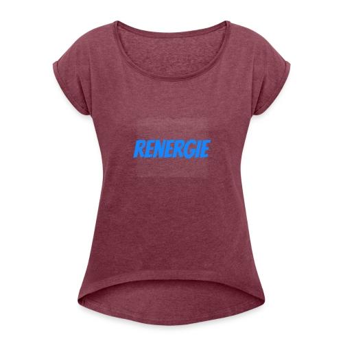 cap renergie - Vrouwen T-shirt met opgerolde mouwen