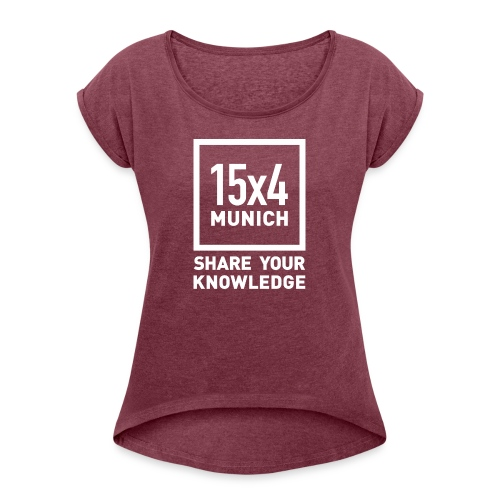 Share your knowledge - Frauen T-Shirt mit gerollten Ärmeln