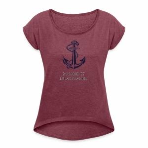 D'amour et d'eau fraîche - T-shirt à manches retroussées Femme
